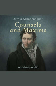 Counsels and Maxims, Arthur Schopenhauer