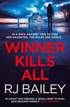 Winner Kills All, RJ Bailey