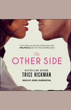 The Other Side, Trice Hickman