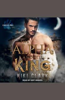 The Alpha and His King, Kiki Clark