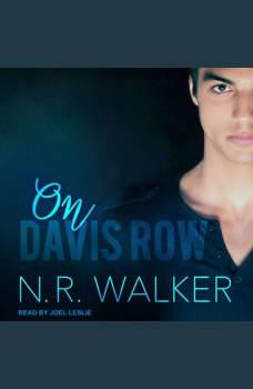 On Davis Row , N.R. Walker