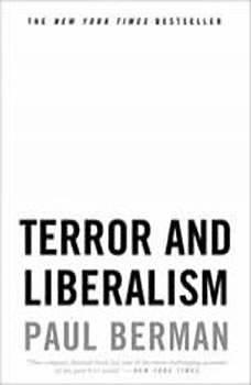 Terror and Liberalism, Paul Berman