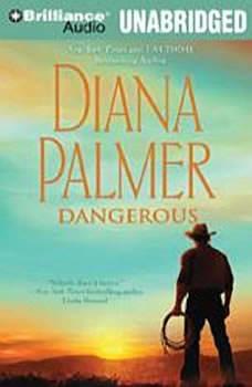 Dangerous, Diana Palmer