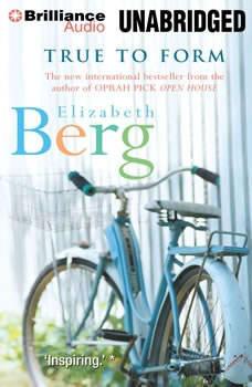 True to Form, Elizabeth Berg