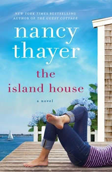 The Island House, Nancy Thayer