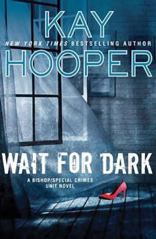 Wait for Dark, Kay Hooper
