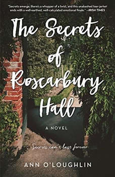 The Secrets of Roscarbury Hall, Ann O'Loughlin