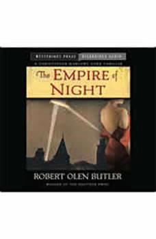 The Empire of Night: A Christopher Marlowe Cobb Thriller, Robert Olen Butler