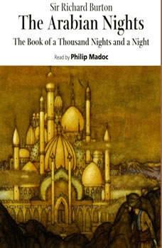 The Arabian Nights, Sir Richard Burton