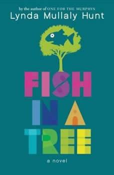 Fish in a Tree, Lynda Mullaly Hunt