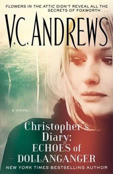 Christopher's Diary: Echoes of Dollanganger, V.C. Andrews