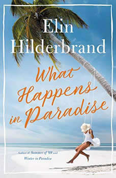 What Happens in Paradise, Elin Hilderbrand