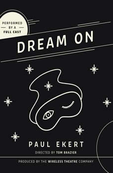 Dream On, Paul Ekert