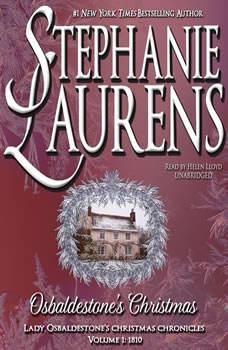 Lady Osbaldestones Christmas Goose: Lady Osbaldestones Christmas Chronicles, Volume 1, Stephanie Laurens