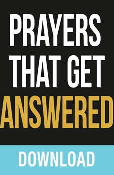 Prayers That Get Answered: Seven Bible-based Truths to Help you Enjoy a More Exhiliarating Prayer Life, Joyce Meyer