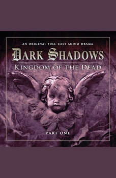 Dark Shadows 2.1 Kingdom of the Dead Part 1, Stuart Manning-Eric Wallace