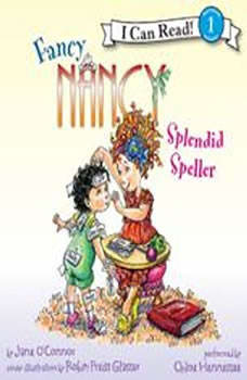 Fancy Nancy: Splendid Speller, Jane O'Connor