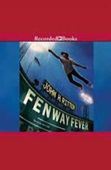Fenway Fever, John H. Ritter