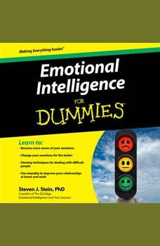 Emotional Intelligence For Dummies, PhD Stein