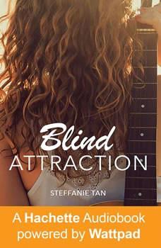 Blind Attraction: Part One Part One, Steffanie Tan