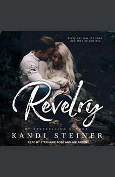 Revelry, Kandi Steiner