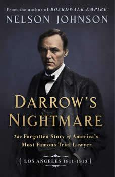 Darrow's Nightmare: Los Angeles 1911-1913, Nelson Johnson