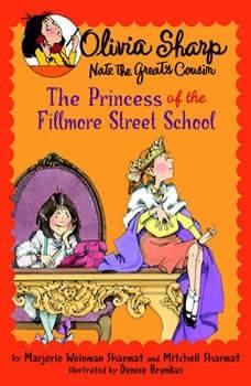 The Princess of the Fillmore Street School, Marjorie Weinman Sharmat