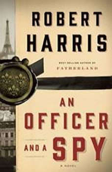 An Officer and a Spy, Robert Harris