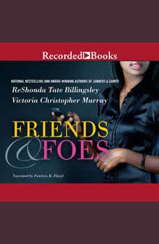 Friends & Foes, ReShonda Tate Billingsley