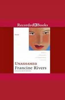 Unashamed: Rahab, Francine Rivers