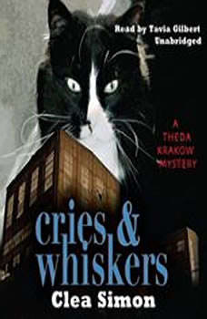 Cries & Whiskers: A Theda Krakow Mystery A Theda Krakow Mystery, Clea Simon