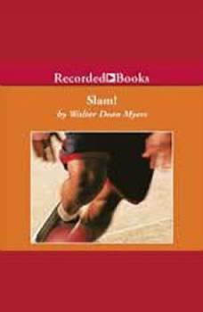 Slam!, Walter Dean Myers