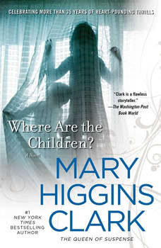 Where Are the Children?, Mary Higgins Clark