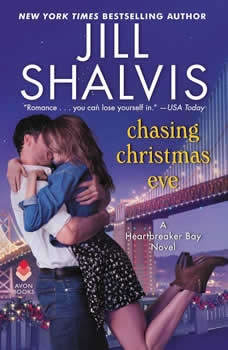Chasing Christmas Eve: A Heartbreaker Bay Novel A Heartbreaker Bay Novel, Jill Shalvis