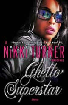 Ghetto Superstar, Nikki Turner