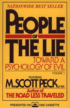 People of the Lie Vol. 1: Toward a Psychology of Evil Toward a Psychology of Evil, M. Scott Peck