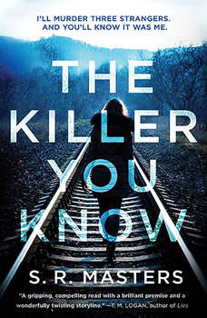 The Killer You Know, S. R. Masters
