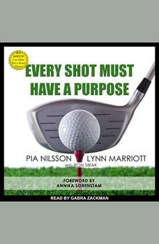 Every Shot Must Have a Purpose: How GOLF54 Can Make You a Better Player, Lynn Marriott