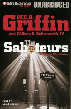 The Saboteurs: A Men at War Novel, W.E.B. Griffin