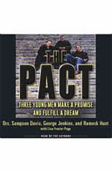 The Pact: Three Young Men Make a Promise and Fulfill a Dream, George Jenkins