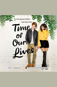 Time of Our Lives, Emily Wibberley