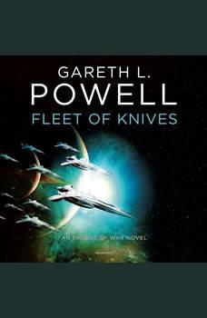 Fleet of Knives: An Embers of War Novel, Gareth L. Powell