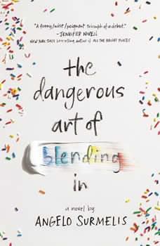 The Dangerous Art of Blending In, Angelo Surmelis