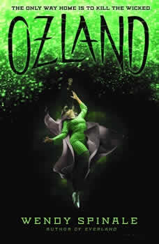 Ozland: Book 3 of Everland, Wendy Spinale