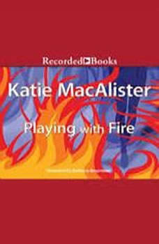 Playing with Fire, Katie MacAlister