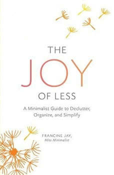 The Joy of Less, Francine Jay