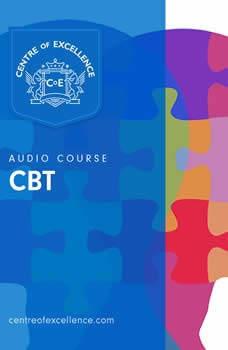 CBT Audio Course, Centre of Excellence