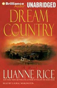 Dream Country, Luanne Rice