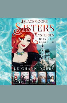 Blackmoore Sisters Cozy Mysteries Box-Set Books 1-5, Leighann Dobbs