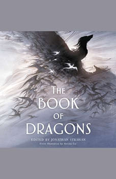 The Book of Dragons: An Anthology, Jonathan Strahan